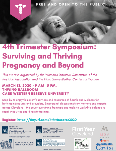 4th Trimester Sumposium:  Surviving and Thriving Pregnancy and Beyond @ Thwing Ballroom, Case Western Reserve University